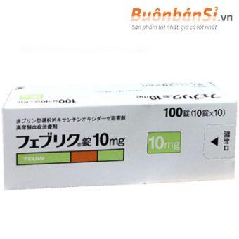 viên uống đặc trị bệnh gout feburic tablet 10mg có tốt không